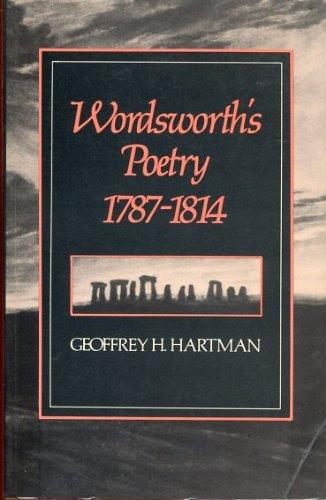 Wordsworth's Poetry, 1787-1814 (0674958217) by Geoffrey Hartman