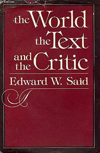 9780674961869: The World, the Text, and the Critic
