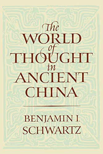 9780674961913: The World of Thought in Ancient China (Belknap Press)