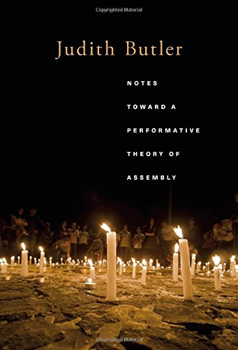 9780674967755: Notes Toward a Performative Theory of Assembly (Mary Flexner Lecture Series of Bryn Mawr College)