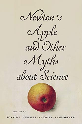 9780674967984: Newton's Apple and Other Myths About Science