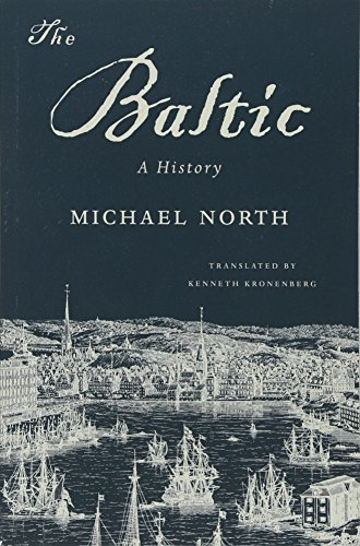9780674970830: The Baltic: A History