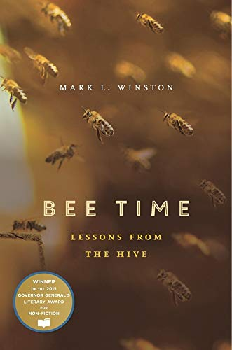 9780674970854: Bee Time: Lessons from the Hive