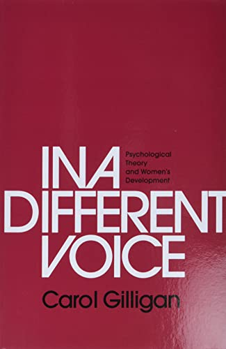 9780674970960: In a Different Voice: Psychological Theory and Women's Development