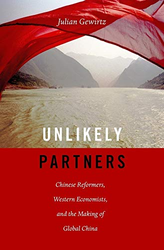 9780674971134: Unlikely Partners: Chinese Reformers, Western Economists, and the Making of Global China
