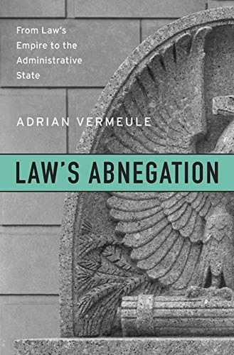 Law's Abnegation: From Law's Empire to the: John H Watson