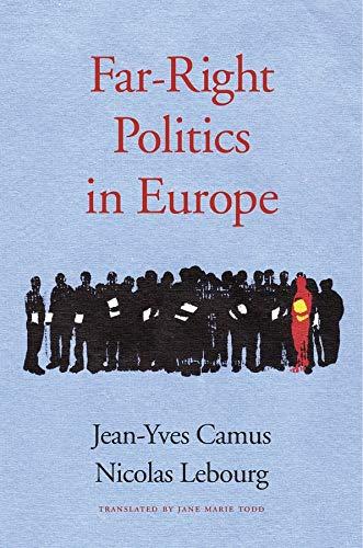 9780674971530: Far-Right Politics in Europe