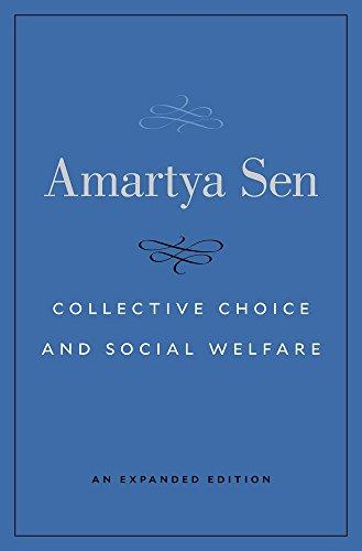 9780674971608: Collective Choice and Social Welfare: An Expanded Edition