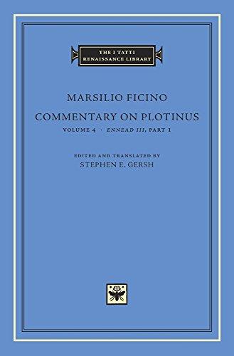 9780674974982: Commentary on Plotinus, Volume 4: Ennead III, Part 1 (The I Tatti Renaissance Library)
