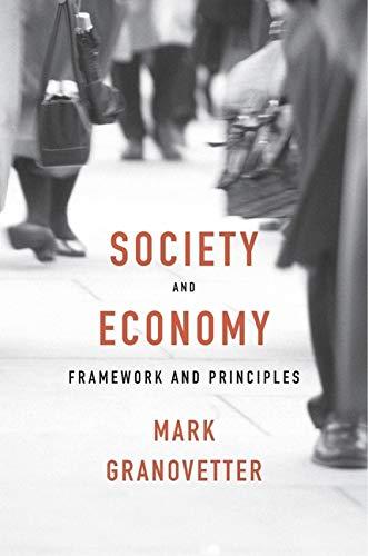 9780674975217: Society and Economy: Framework and Principles