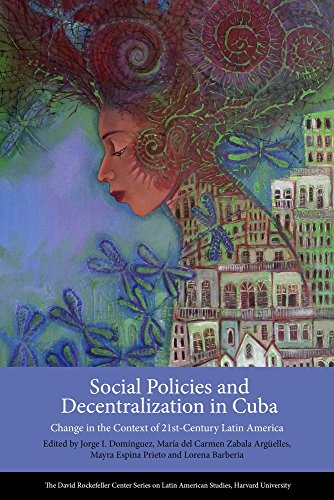 9780674975309: Social Policies and Decentralization in Cuba: Change in the Context of 21st Century Latin America (Series on Latin American Studies)