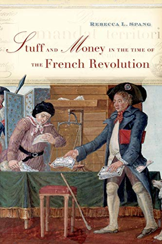 9780674975422: Stuff and Money in the Time of the French Revolution