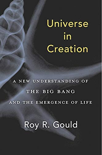 9780674976078: Universe in Creation: A New Understanding of the Big Bang and the Emergence of Life