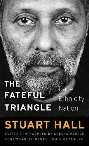 9780674976528: The Fateful Triangle: Race, Ethnicity, Nation (The W. E. B. Du Bois Lectures)