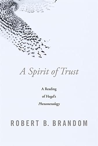 9780674976818: A Spirit of Trust: A Reading of Hegel's Phenomenology