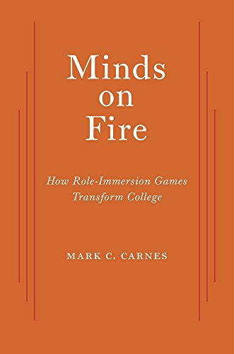 9780674984097: Minds on Fire: How Role-Immersion Games Transform College
