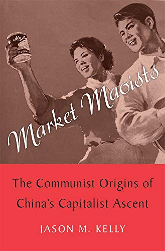 Jason M. Kelly, Market Maoists