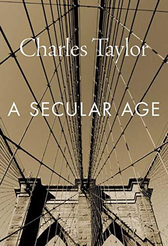 9780674986916: A Secular Age