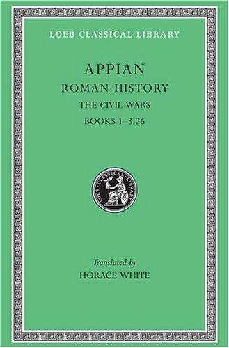 9780674990050: 003: Roman History: The Civil Wars v. 3 (Loeb Classical Library)