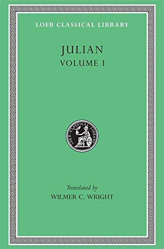 9780674990142: Julian, Volume I. Orations 1-5 (Loeb Classical Library No. 13)