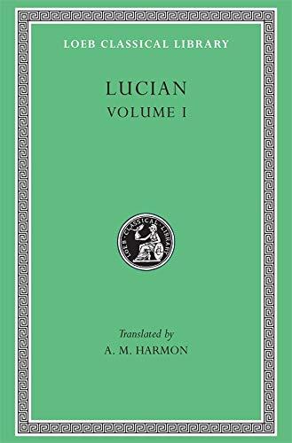 Lucian, Volume 1 (Hardcover): A.M. Harmon
