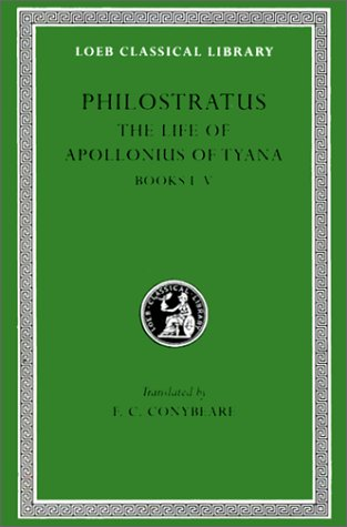 9780674990180: Philostratus, The Life of Apollonius of Tyana: Volume I. Books 1-5 (Loeb Classical Library No. 16)