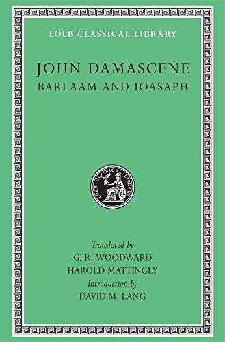9780674990388: Barlaam and Ioasaph (Loeb Classical Library)