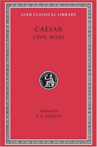 9780674990432: Caesar: Civil Wars (Loeb Classical Library) (English and Latin Edition)