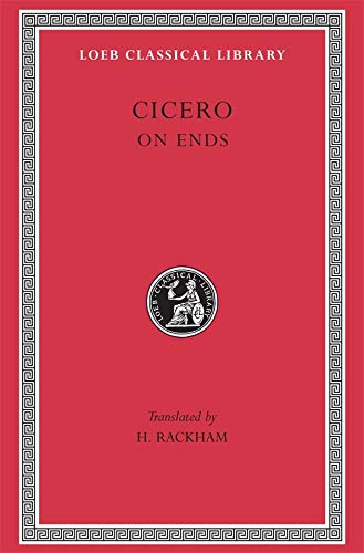9780674990449: Cicero:On Ends (Loeb Classical Library)
