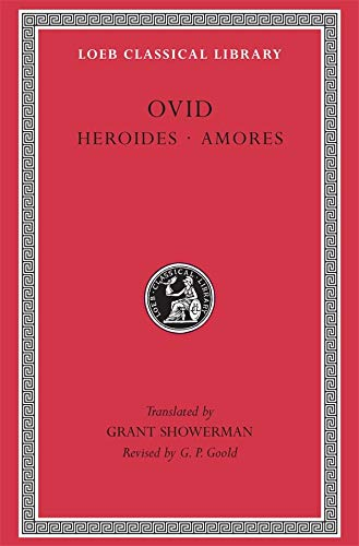 9780674990456: Ovid Heroides and Amores: 001