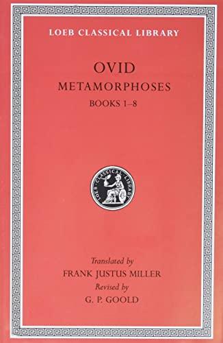 9780674990463: Metamorphoses, Volume I: Books 1-8 (Loeb Classical Library 42) (Loeb Classical Library *CONTINS TO info@harvardup.co.uk)