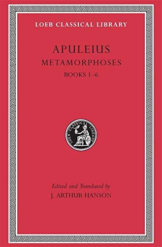 9780674990494: Metamorphoses (The Golden Ass), Volume I: Books 1-6 (Loeb Classical Library)