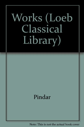 Odes of Pindar Including the Principal Fragments (Loeb Classical Library, No 56)