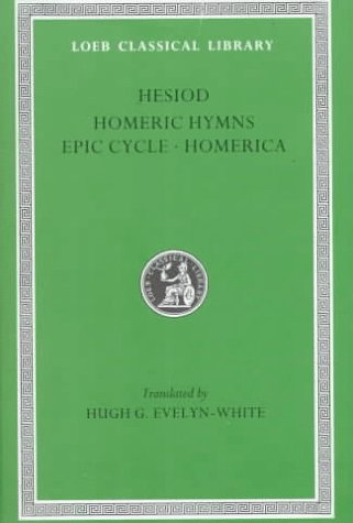 9780674990630: Hesiod, the Homeric Hymns, and Homerica (Loeb Classical Library #57) (English, Ancient Greek and Ancient Greek Edition)