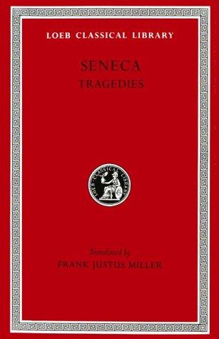 9780674990692: Tragedies, Volume I: Hercules Furens. Troades. Medea. Hippolytus or Phaedra. Oedipus (Loeb Classical Library)