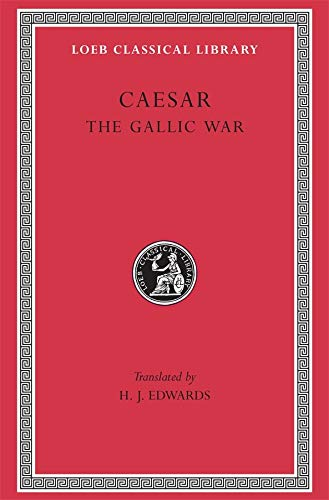 9780674990807: The Gallic War: 1 (Loeb Classical Library)
