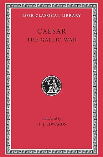9780674990807: Caesar: The Gallic War (Loeb Classical Library)