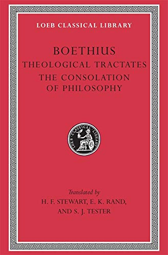 9780674990838: Theological Tractates. the Consolation of Philosophy (Loeb Classical Library)
