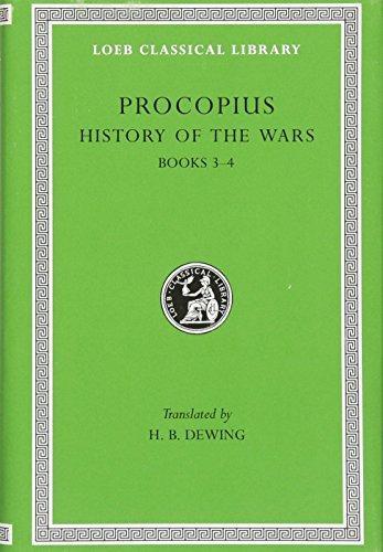 Procopius: History of the Wars Books III-IV: Dewing, H. B. (Translator)
