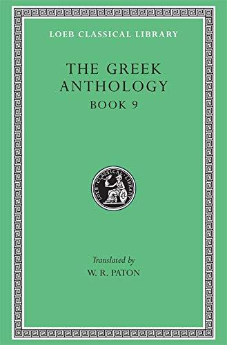 9780674990937: The Greek Anthology: Greek Anthology, Vol. 3, Book 9: The Declamatory Epigrams (Loeb Classical Library) (Volume III)