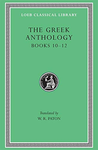 9780674990944: The Greek Anthology: 004