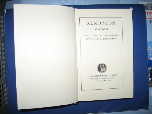 9780674991002: Xenophon: Anabasis Books I-VII (Loeb Classical Library)