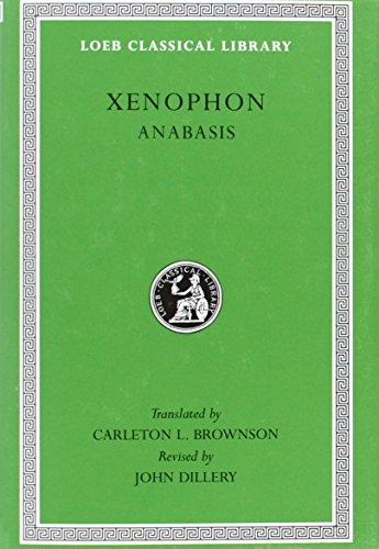 9780674991019: Xenophon: Anabasis (Loeb Classical Library) (English and Greek Edition)