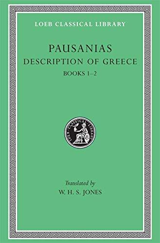 9780674991040: Description of Greece, Volume I: Books 1-2 (Attica and Corinth) (Loeb Classical Library)