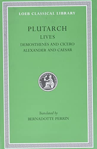 9780674991101: Plutarch Lives, VII, Demosthenes and Cicero. Alexander and Caesar (Loeb Classical Library) (Volume VII)