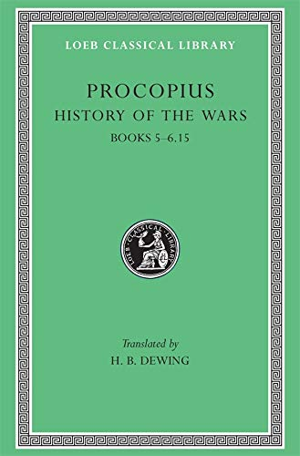 9780674991194: Procopius, Vol. 3, Books 5-6.15: History of the Wars (Loeb Classical Library) (English and Greek Edition)