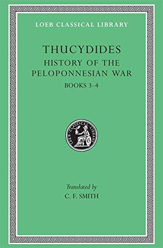 9780674991217: History of the Peloponnesian War, Volume II: Books 3-4 (Loeb Classical Library)