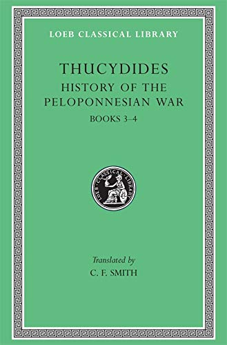 History of the Peloponnesian War, Volume II: Books 3-4: Thucydides
