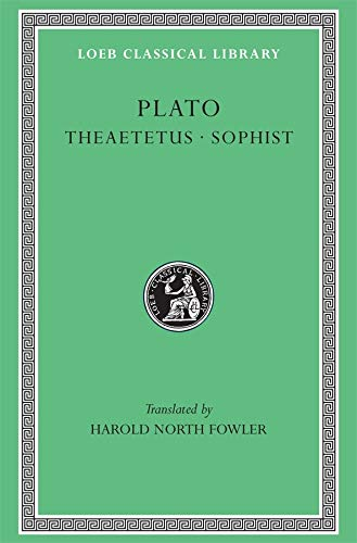 9780674991378: Theaetetus Sophist L123 V 7 (Trans. Fowler)(Greek)