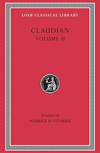 On Stilicho's Consulship 2-3. Panegyric on the: Claudiano, Claudio